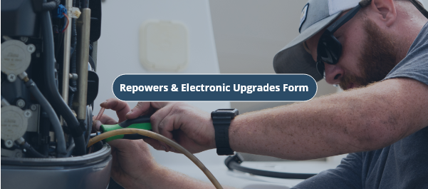 Repowers and Electronic Upgrades Form