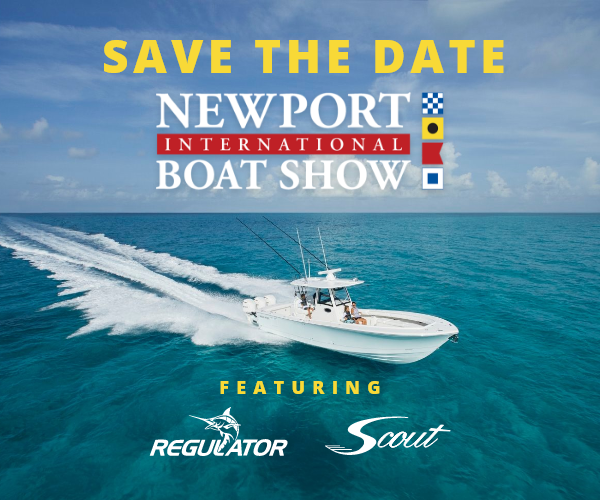 Save The Date Newport International Boat Show Featuring Regulator and Scout
